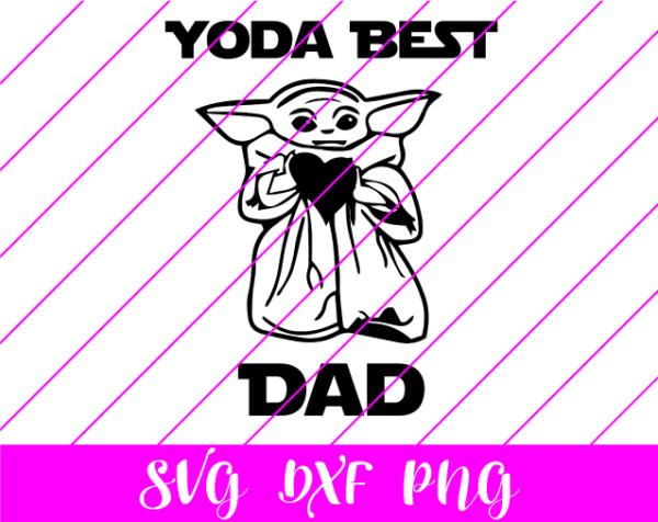 yoda best dad svg