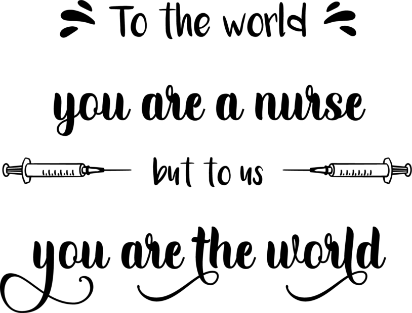 to the world you are a nurse-01